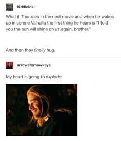 I assure you brother, the sun will shine on us again #loki #thor