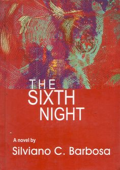 The Sixth Night by Silviano C Barbosa. This novel portrays the travails of a Catholic girl growing up in traditional Goa of the 1950s during the last decade of the Portuguese rule.  A story of love, hate, jealousy and intrigue -- great insights into Goan life, traditions and customs. Contact the author goache@hotmail.com