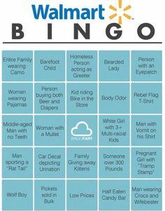 Walmart bingo...this would be a pretty funny date idea.