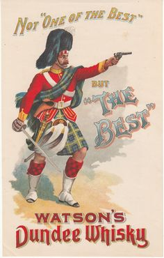 """Watson's Dundee Whisky. Not """"One of the Best"""" but 'The Best"""", ca. 1900 (BIB.VLBL.HFIII.L.008.15) #Booktower"""