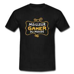 Tee shirt Meilleur GAMER du monde (2c) | Spreadshirt | ID: 26329036
