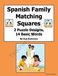 Spanish Family Matching Squares 2 Puzzles - 9 Square Basic Words from Sue Summers on TeachersNotebook.com -  (3 pages)  - 3 x 3 puzzles - 1 with words listed once and not on the outside edge, 1 with repeated words and words on the outside edge.