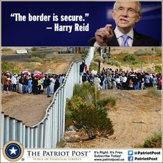 Humor: Reid on Border Security — The Patriot Post...thanks harry...........for all the comedy
