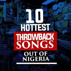 10 Hottest Throwback Songs Out Of Nigeria   There are a few things music does to the soulwith the major onebeinghappiness.Millions find solace in music as it can within seconds cheer them up and keep them grooving for a very long period.Good music places us perfectly into anabyss of bliss our soul cravesall the time. If we all aregoing to be honest the early 2000s to 2010 locked in some of the greatestsongs in Nigerian history till date. We had song we not only lip-synched to but had special…