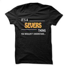 Severs thing understand ST421 - #comfy sweatshirt #sweatshirt pattern. MORE INFO => https://www.sunfrog.com/Funny/Severs-thing-understand-ST421.html?68278