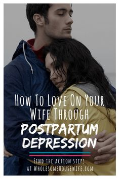 How to Love on Your Wife When She Has Postpartum Depression ~ Wholesome Housewife Postpartum Anxiety, Postpartum Care, Postpartum Recovery, Post Pregnancy Depression, Postpartum Depression, Marriage Relationship, Marriage Advice, Biblical Marriage, Mom Advice