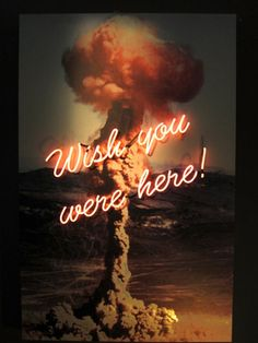 wish you were here! - olivia steele [neon art installation; link to series of images]