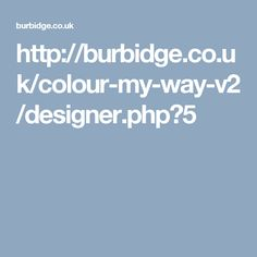 http://burbidge.co.uk/colour-my-way-v2/designer.php?5