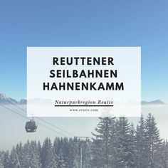 Die Reuttener Seilbahnen am Hanhenkamm ein traumhaftes Wandergebiet im Sommer und ein tolles Skigebiet im Winter.  #naturparkregionreutte #reuttenerseilbahnen #hahnenkamm #reutte #ski #winter #sommer Hiking Trails, Explore, Hiking, Summer Recipes, Nature