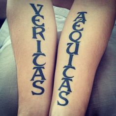 my tattoos                                              Veritas - Truth                                       Aequitas - Justice & Equality