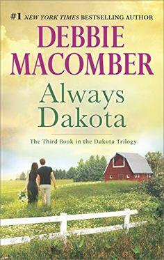 Always Dakota (The Dakota Series) by Debbie Macomber