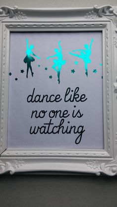Ballerina Dance Like No One is Watching Foil Print. Great for a nursery or little girl's room! $25.00