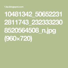10481342_506522312811743_2323332308520564508_n.jpg (960×720)