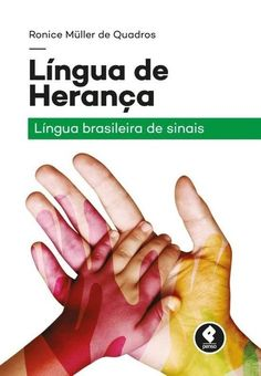 Língua de Herança: Libras - Libras & Cia