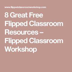 8 Great Free Flipped Classroom Resources – Flipped Classroom Workshop Flipped Classroom, A Classroom, Classroom Resources, Learning Resources, Classroom Organization, Classroom Management, Teacher Resources, Teaching Ideas, Flip Learn