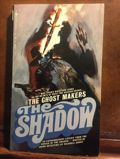 The Shadow: The Ghost Makers (Bantam #5)