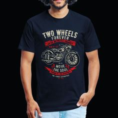 Two Wheels Forever - Fitted Cotton/Poly T-Shirt 🤩 Wheels, Funny, Cotton, Mens Tops, T Shirt, Fashion, Supreme T Shirt, Moda, Tee Shirt