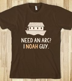 Need an Arc I Noah Guy T-Shirt - Funny Vintage T-Shirts at Dusty Shirt - Skreened T-shirts, Organic Shirts, Hoodies, Kids Tees, Baby One-Pieces and Tote Bags