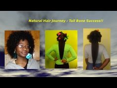 Natural Hair Journey **Success** Tail Bone Length Goal Reached!! - YouTube
