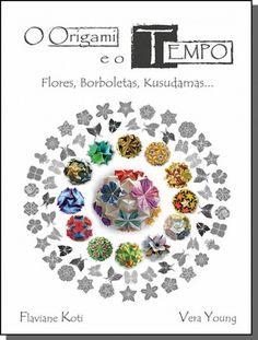 """Livro """"O origami e o Tempo"""", de Koti & Young - http://www.coisasdepapel.com.br/produto/origamieotempo/"""