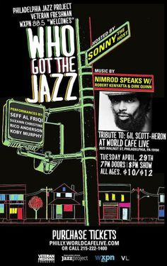 Who Got The Jazz Monthly Jazz/Hip Hop Showcase Tribute to: Gil Scott-Heron w/ Seff Al-Friqi, Suzann Christine, Rico Anderson & . Jazz Hip Hop, Gil Scott Heron, Band Photos, Music Images, Cd Cover, Revolutionaries, Rest, Events, Live