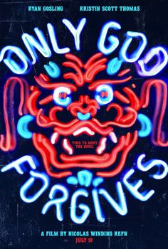 Only God Forgives - I get why some people hated it, but I loved it. It was like Lynch, Miike and Kubrick collaborated on a film. (9/10)