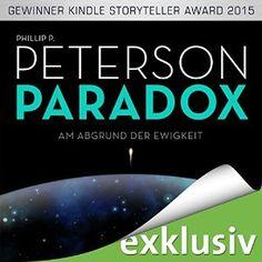 [Rezension] Paradox – Am Abgrund der Ewigkeit von Phillip P. Peterson [Hörbuch]  Ein Buch, das vor allem durch seine detaillierten Beschreibungen zum Thema der Raumfahrt auffällt und auch das Fermi Paradoxon aufgreift.