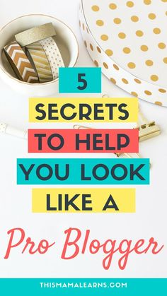 No one likes looking like they were born yesterday, right? First impressions count, so when people visit your blog, you want to have your best foot forward. Click here to learn 5 secrets that will help you look like a pro.