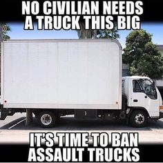 Man that's one scary looking assault truck! Who's ready for some common sense truck control?