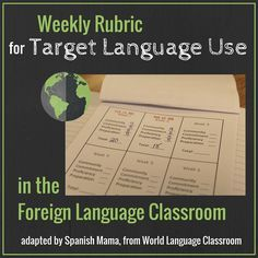 For proficiency-based classroom: a weekly rubric for target language accountability.