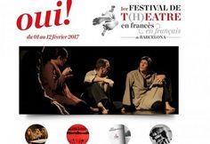 OUI !  Le 1er FESTIVAL DE THEÂTRE EN FRANCAIS de BARCELONE