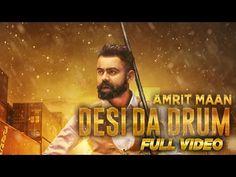 Desi Da Drum | Amrit Maan | Latest Punjabi Song 2015 | Speed Records - YouTube