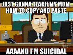 Teach mom to copy and paste