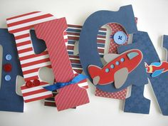 Wooden Letter Set - Airplane Nursery - Aviator Bedroom for Boys - Baby Shower Gift - Wood Letters - Wall Letters by LetterLuxe on Etsy https://www.etsy.com/listing/90693077/wooden-letter-set-airplane-nursery