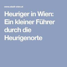 Heuriger in Wien: Ein kleiner Führer durch die Heurigenorte