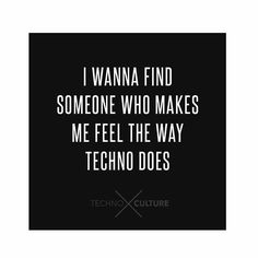 Ohyes ohyes! #TechnoCulture #TechnoQuotes #Techno