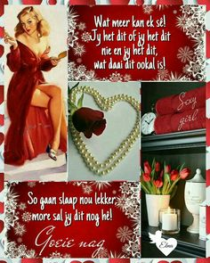 Goeie Nag, Goeie More, Sleep Tight, Night Quotes, Afrikaans, Poems, Projects To Try, Qoutes, Thoughts
