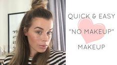 Quick and Easy No Makeup Makeup
