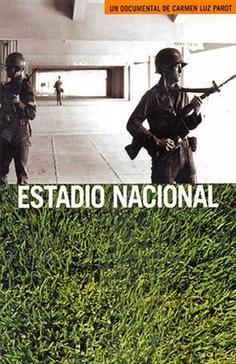 """""""Estadio Nacional"""" - Dirigido por la periodista Carmen Luz Parot (2001 - Chile). Entre el 11 de septiembre y el 7 de noviembre de 1973, el Estadio Nacional de Chile fue utilizado como campo de concentración, de más de doce mil prisioneros políticos que fueron detenidos allí luego del golpe militar. Este documental entrega una cronología de los hechos, reconstruyendo la historia a través de diversos testimonios. http://www.adoc-chile.org/cat/?p=335"""