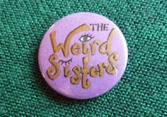 Harry Potter Weird Sisters Button Badge by caddysdrawers on Etsy