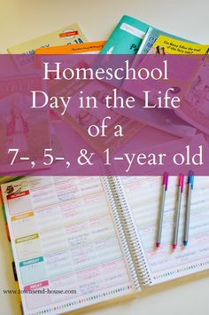 Townsend House: Homeschool Day in the Life (with a 7-, 5-, and 1-year-old)