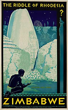 Vintage Travel Poster - Zimbabwe - The Riddle of Rhodesia - Artist: A. Retro Poster, Vintage Travel Posters, Vintage Advertisements, Vintage Ads, Party Vintage, Zimbabwe, Railway Posters, Kunst Poster, Illustrations And Posters