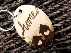 Home is Where the Heart is Pyrography Keyring
