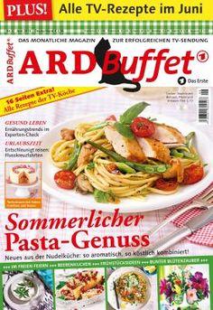 ARD Buffet Magazin 6/16 Sommerlicher Pasta-Genuss