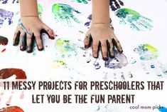 We put together a wonderful list of 11 messy projects for preschoolers that will let you be the fun parent. Because sometimes it's just fun to let loose.