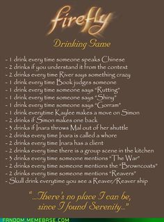 Firefly Drinking Game - Firefly / Serenity - A-Z Finance Plan (For Life) Doctor Who, Nerd Love, My Love, Vodka, How To Speak Chinese, My Sun And Stars, Firefly Serenity, Serenity Quotes, Comic Con