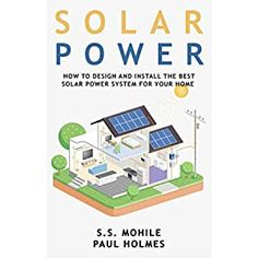 Amazon.com: Solar Power Demystified: The Beginners Guide To Solar Power, Energy Independence And Lower Bills eBook: Pop MSE, Lacho, Avram MSE, Dimi: Kindle Store Portable Solar Power, Solar Power System, Solar Panel Manufacturers, Solar Generator, Mother Earth News, Solar Installation, Design System, Diy Solar, Alternative Energy
