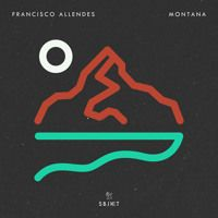 Francisco Allendes - Montana by Francisco Allendes on SoundCloud
