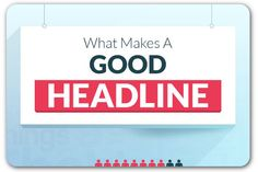 The elements of a good headline | Articles | Home