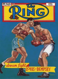 Ring Magazine 1949 - Dream fight Joe Louis vs. Jack Dempsey.